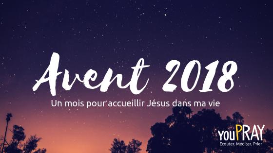 Avent 2018 avec youPRAY