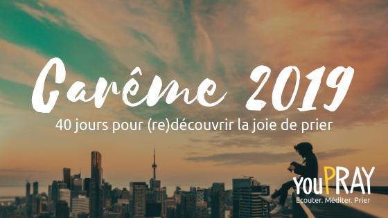 Carême 2019 avec youPRAY