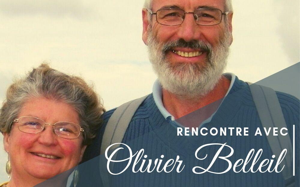 Rencontre avec Olivier Belleil