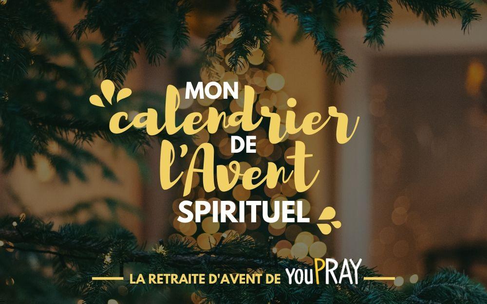 Mon calendrier de l'Avent spirituel avec youPRAY